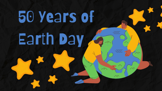 Celebrating 50 Years of Earth Day